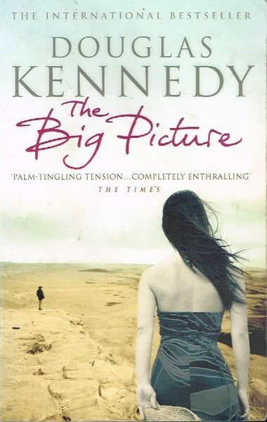 The big picture Douglas Kennedy