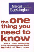 The one thing you need to know Marcus Buckingham