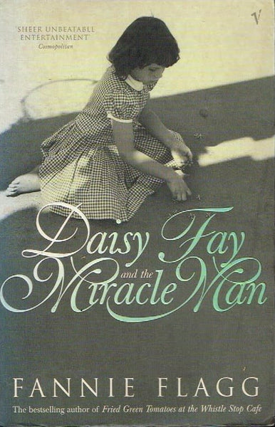 Daisy Fay and the miracle man Fannie Flagg