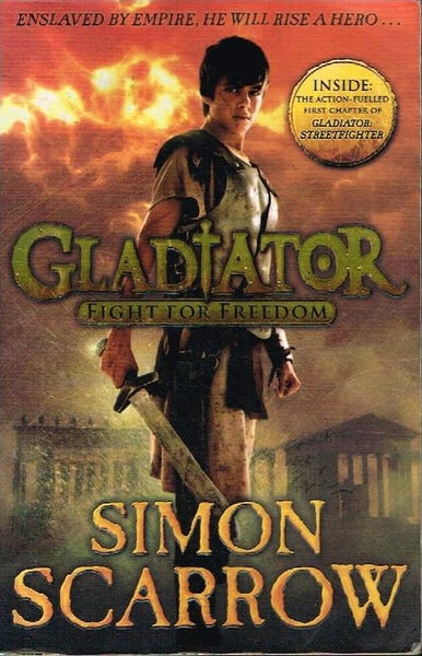 Gladiator fight for freedom Simon Scarrow