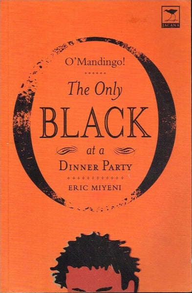 O'Mandingo ! the only black at a dinner party Eric Miyeni