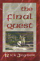 The final quest Rick Joyner