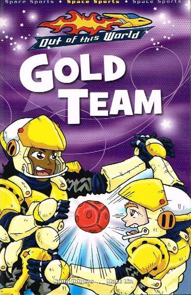 Out of this world Gold team