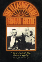 The pleasure dome the collected film criticism 1935-40 Graham Greene