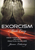 Exorcism made easy James Lottering