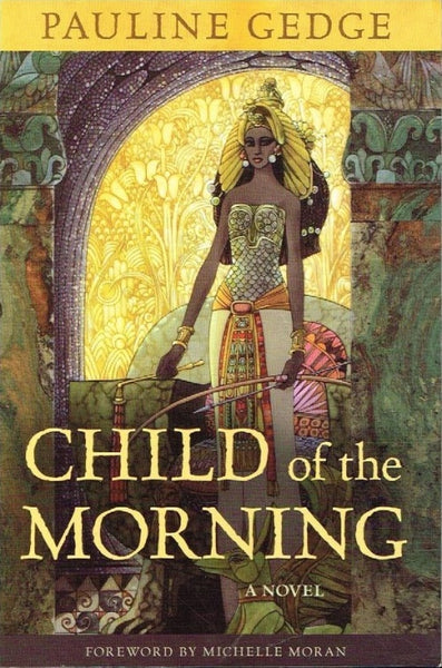 Child of the morning Pauline Gedge