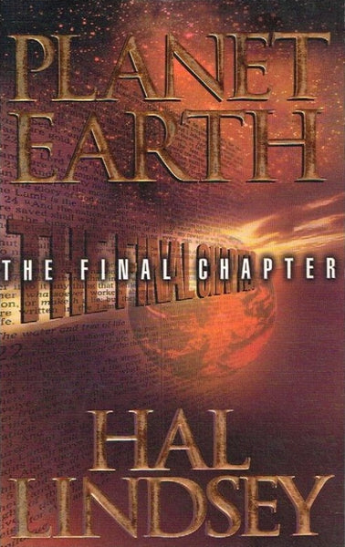 Planet Earth the final chapter Hal Lindsey