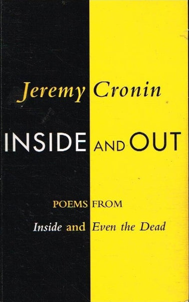 Inside and out Jeremy Cronin