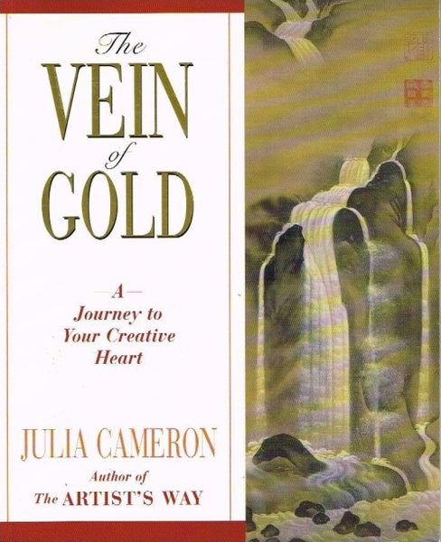 The vein of gold Julia Cameron