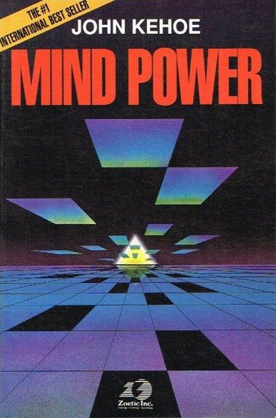 Mind power John Kehoe