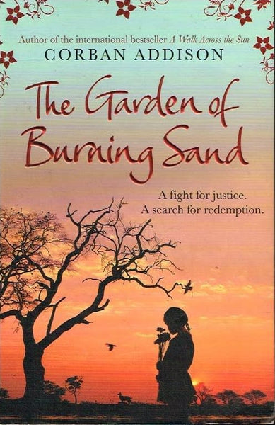 The garden of burning sand Corban Addison