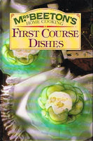 Mrs Beeton's first course dishes