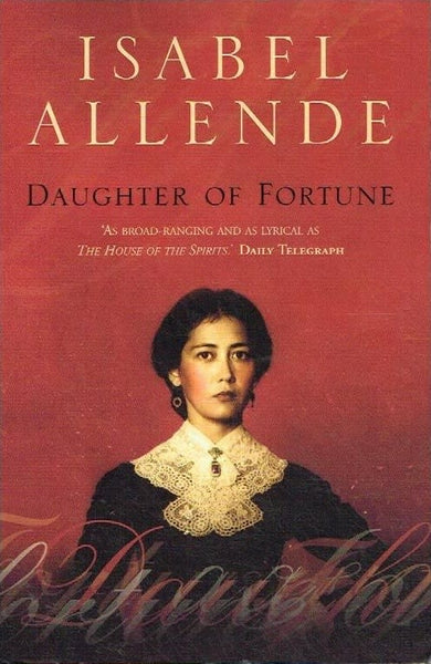 Daughter of fortune Isabel Allende