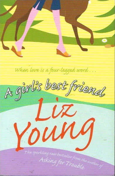 A girl's best friend Liz Young