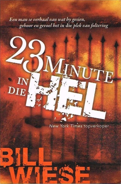23 minute in die Hell Bill Wiese