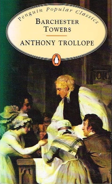 Barchester towers Anthony Trollope