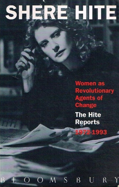 Women as revolutionary agents of change the Hite reports 1972-1993 Shere Hite