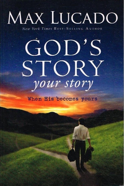 God's story your story Max Lucado