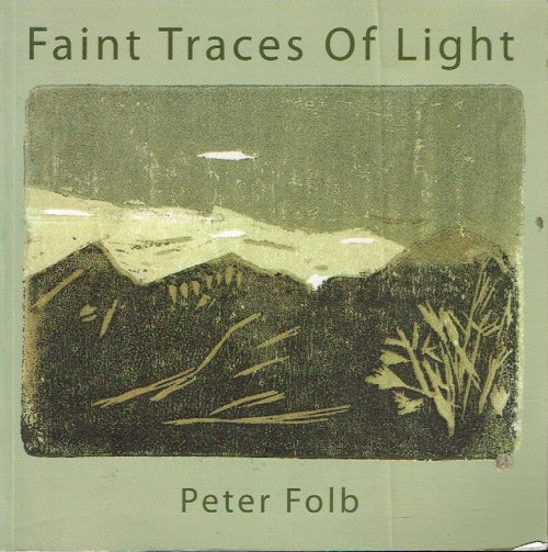 Faint traces of light Peter Folb (signed)