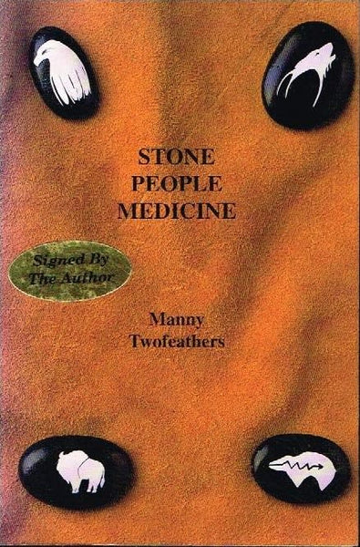 Stone people medicine Manny Twofeathers (signed)