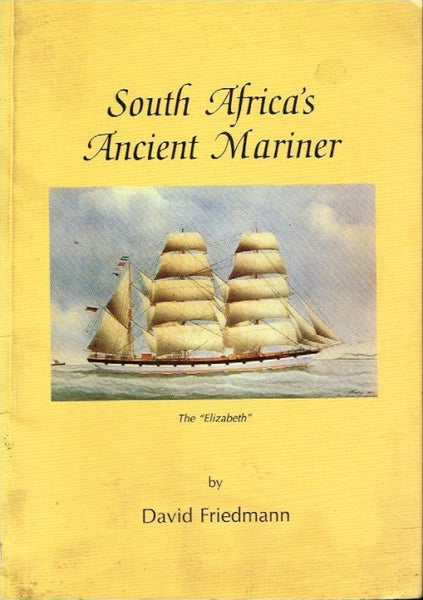 South Africa's ancient mariner by David Friedman (signed)