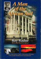 A man of the African soil Ray Radue (signed)