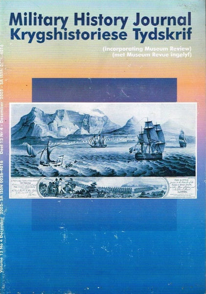Military history journal krygshistoriese tydskrif vol13 no4 december 2005