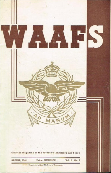 WAAFS official magazine of the women's auxiliary air force (SCARCE) vol2 no5 august 1942