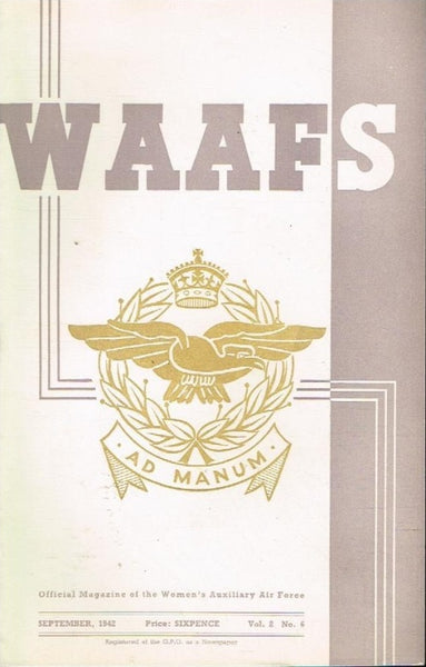 WAAFS official magazine of the women's auxiliary air force (SCARCE) vol2 no6 september 1942