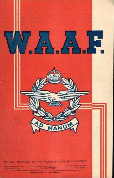 WAAF official magazine of the women's auxiliary air force (SCARCE) vol3 no5 september 1943