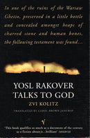 Yosl Rakover talks to God Zvi Kolitz