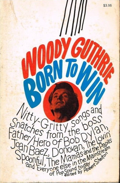 Born to win Woody Guthrie