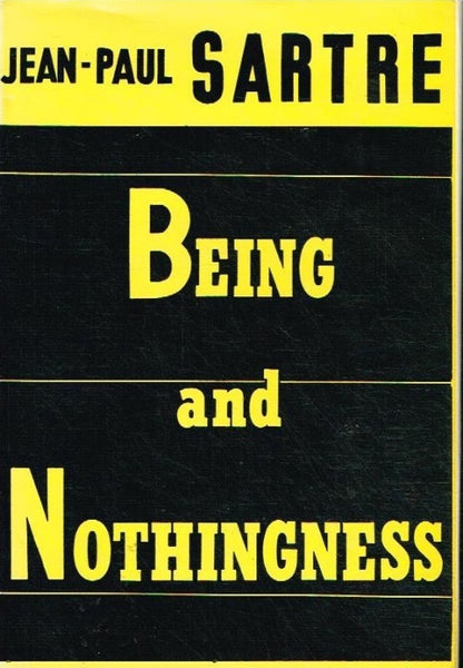 Being and nothingness Jean-Paul Sartre (1st English translation Philosophical library 1956)