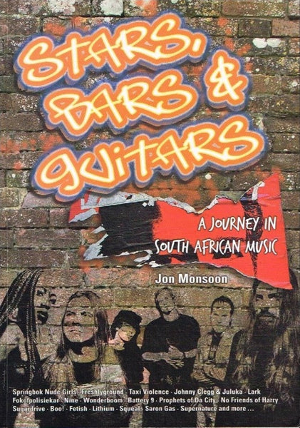 Stars, bars & guitars a journey in South African music Jon Monsoon