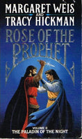 Rose of the prophet Margaret Weiss and Tracy Hickman