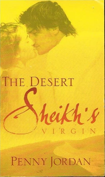 The desert Sheikh's virgin Penny Jordan