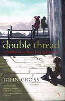 A double thread John Gross