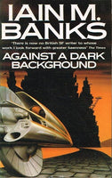Against a dark background Iain M Banks