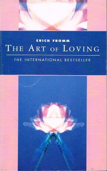 The art of loving Erich Fromm
