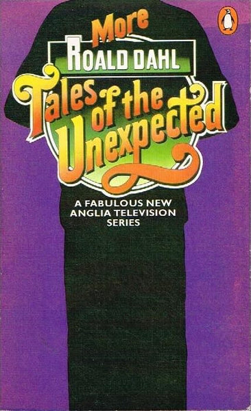 More tales of the unexpected Roald Dahl