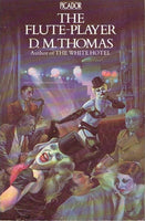 The flute-player D M Thomas