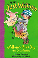 Meet just William William's busy day and other stories Richard Crompton