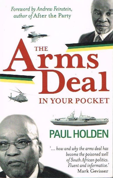 The arms deal in your pocket Paul Holden