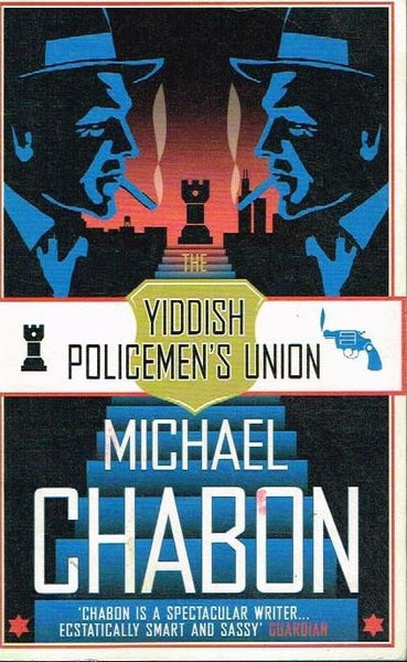 The yiddish policemen's union Michael Chabon