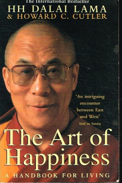 The art of happiness H H Dalai Lama