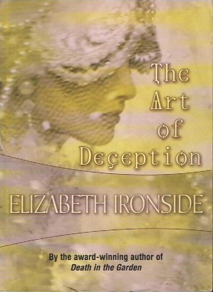 The art of deception Elizabeth Ironside