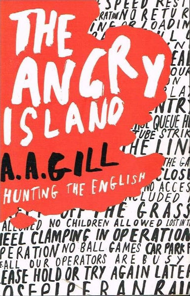 The angry island A A Gill