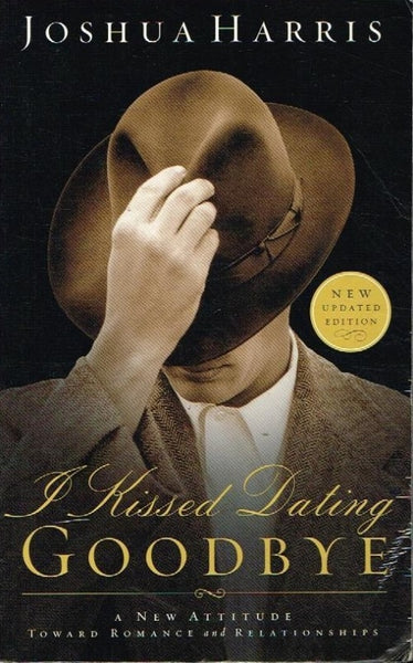 I kissed dating goodbye Joshua Harris