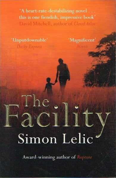 The facility Simon Lelic