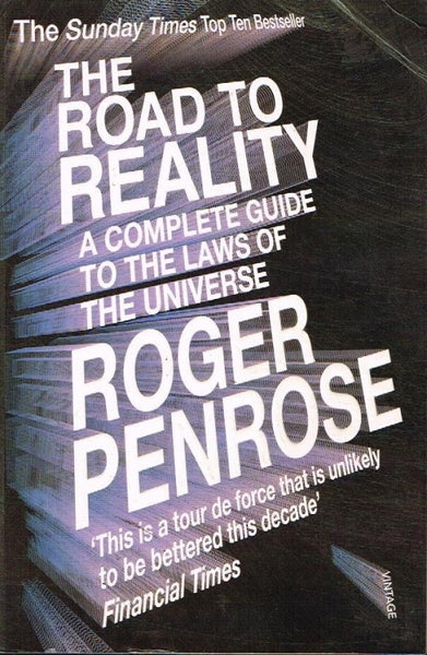 The road to reality Roger Penrose